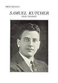 Press Notices Samuel Kutcher,  solo violinist, ~ 1927