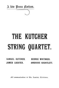 Kutcher String Quartet Press Notices 1925 and 6